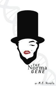 THE NORMA GENE by M.E. Roufa