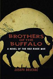 BROTHERS OF THE BUFFALO by Joseph Bruchac