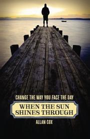 WHEN THE SUN SHINES THROUGH by Allan Cox