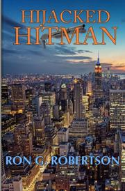 Hijacked Hitman by Ron G. Robertson