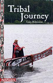 TRIBAL JOURNEY by Gary Robinson