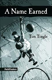 A NAME EARNED by Tim Tingle