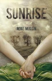 SUNRISE by Mike Mullin