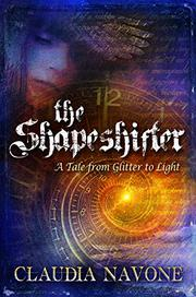 THE SHAPESHIFTER by Claudia  Navone