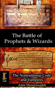 The Battle of Prophets and Wizards by Amir Moazenzadeh
