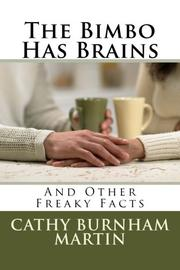 THE BIMBO HAS BRAINS by Cathy Burnham Martin