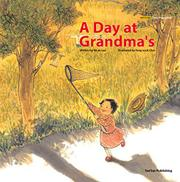A DAY AT GRANDMA'S by Mi-ae Lee