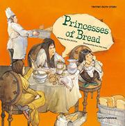 PRINCESSES OF BREAD by She Shil Kim