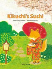 KIKUCHI'S SUSHI by Myung Sook  Jeong