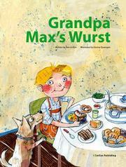 GRANDPA MAX'S WURST by Ran Ju  Kim
