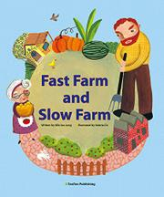 FAST FARM AND SLOW FARM by Min Jee  Jung