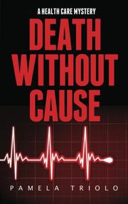 Death Without Cause by Pamela Triolo