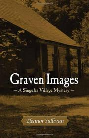 GRAVEN IMAGES by Eleanor Sullivan