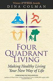 Four Quadrant Living by Dina Colman