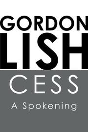 CESS by Gordon Lish