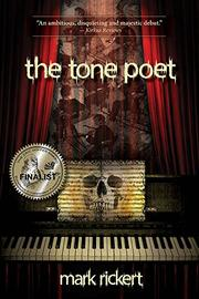 THE TONE POET by Mark Rickert