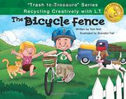 THE BICYCLE FENCE by Tom Noll