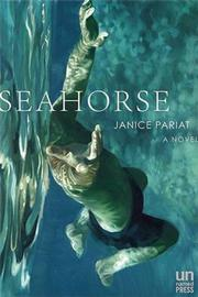 SEAHORSE by Janice Pariat