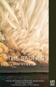 THE SADNESS by Benjamin Rybeck
