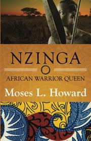 Nzinga by Moses L. Howard