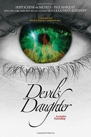 DEVIL'S DAUGHTER by Hope Schenk-de Michele