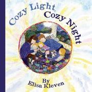 COZY LIGHT, COZY NIGHT by Elisa Kleven