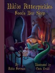 HILDIE BITTERPICKLES NEEDS HER SLEEP by Robin Newman