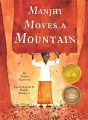 MANJHI MOVES A MOUNTAIN by Nancy Churnin