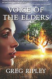 VOICE OF THE ELDERS by Greg  Ripley