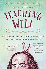 TEACHING WILL by Mel Ryane