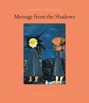 MESSAGE FROM THE SHADOWS by Antonio Tabucchi