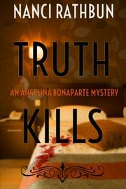TRUTH KILLS by Nanci Rathbun