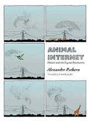 ANIMAL INTERNET by Alexander Pschera