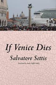 IF VENICE DIES by Salvatore Settis