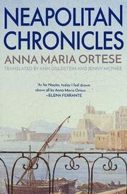 NEAPOLITAN CHRONICLES by Anna Maria Ortese