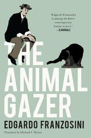 THE ANIMAL GAZER by Edgardo Franzosini