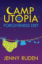 CAMP UTOPIA by Jenny Ruden