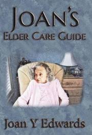 Joan's Elder Care Guide by Joan Y. Edwards