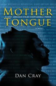MOTHER TONGUE by Dan Cray