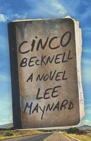 CINCO BECKNELL by Lee Maynard