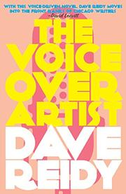 THE VOICEOVER ARTIST by Dave Reidy