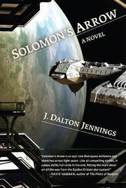 SOLOMON'S ARROW by J. Dalton Jennings