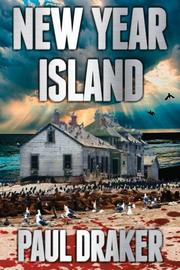 NEW YEAR ISLAND by Paul Draker