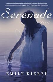 Serenade by Emily Kiebel