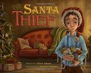 THE SANTA THIEF by Alane Adams