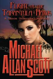 Flight of the Tarantula Hawk by Michael Allan Scott