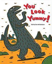 YOU LOOK YUMMY! by Tatsuya Miyanishi