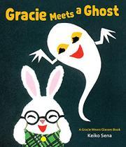 GRACIE MEETS A GHOST by Keiko Sena