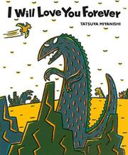 I WILL LOVE YOU FOREVER  by Tatsuya Miyanishi