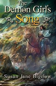THE DEMON GIRL'S SONG  by Susan Jane Bigelow